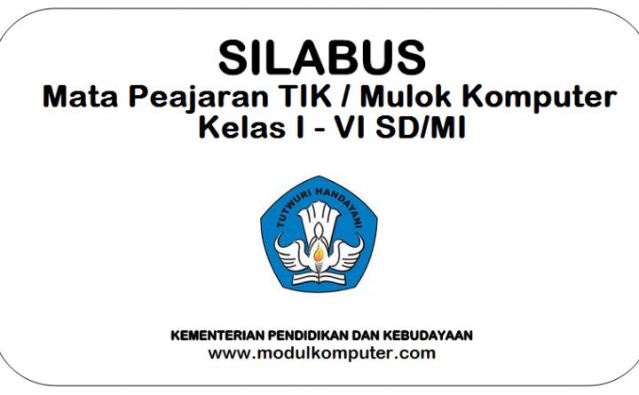 Silabus TIK/Mulok Komputer Kelas 1 2 3 4 5 6 SD Semester 1 dan 2
