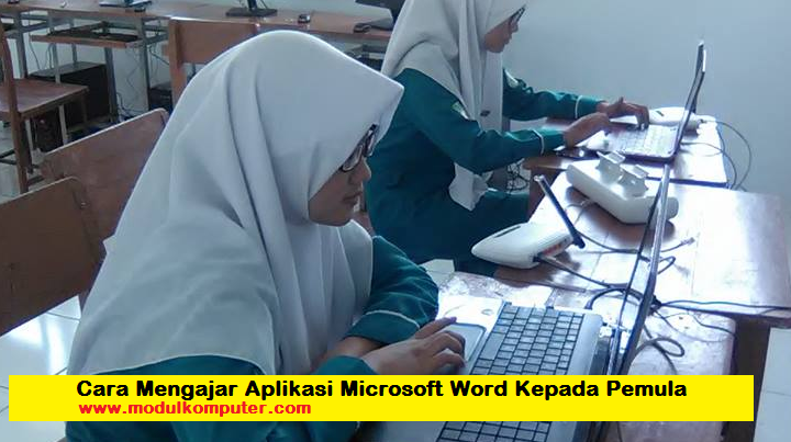 Cara Mengajar Aplikasi Microsoft Word Kepada Pemula