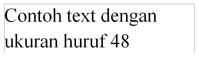 contoh teks dengan ukuran huruf 48 pada word