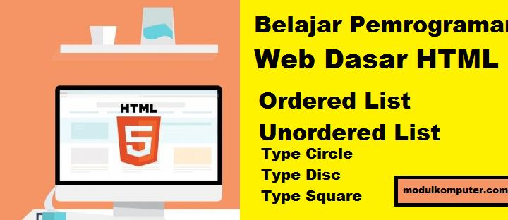 Materi Pemrograman Web Dasar HTML Ordered List dan Unordered List