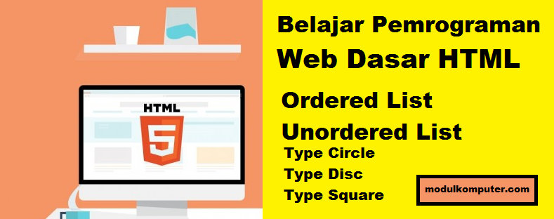 materi pemrograman web dasar html orderedlist dan unorderedlist