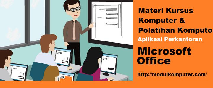 Materi Kursus / Pelatihan Komputer Microsoft Office
