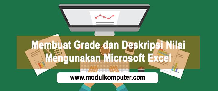 Cara Membuat Grade dan Deskripsi Nilai di Microsoft Excel
