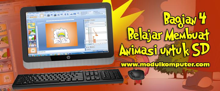Bagian ke 4 Belajar Membuat Film Animasi Untuk Anak SD