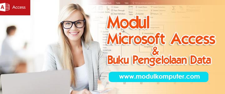Modul Microsoft Office Access Gratis & Buku Pendukung Database
