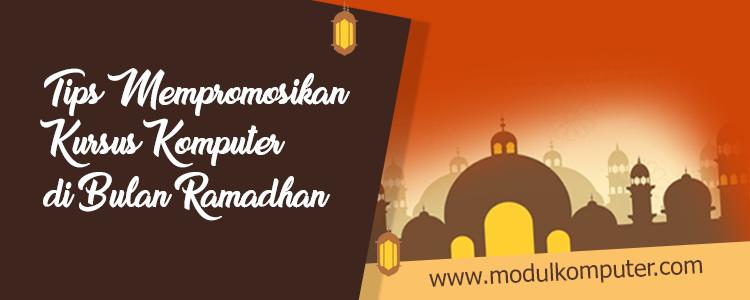 tips mempromosikan kursus komputer ramadhan