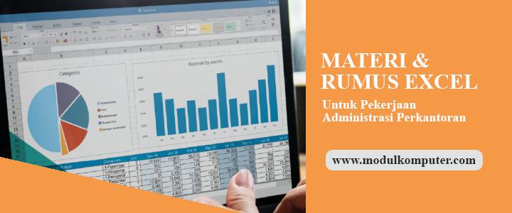 Materi dan Rumus Microsoft Excel Untuk Administrasi Perkantoran
