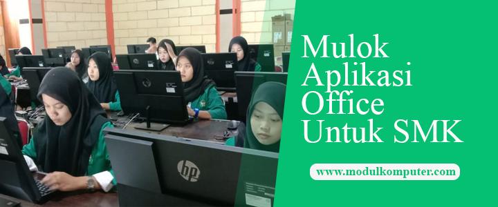 Cara Memasukan Aplikasi Office Sebagai Mata Pelajaran Penunjang Kompetensi SMK