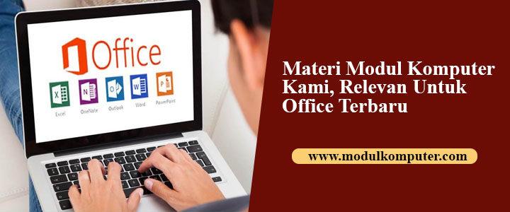 Materi Modul Komputer Kami Selalu Relevan Untuk Office Terbaru