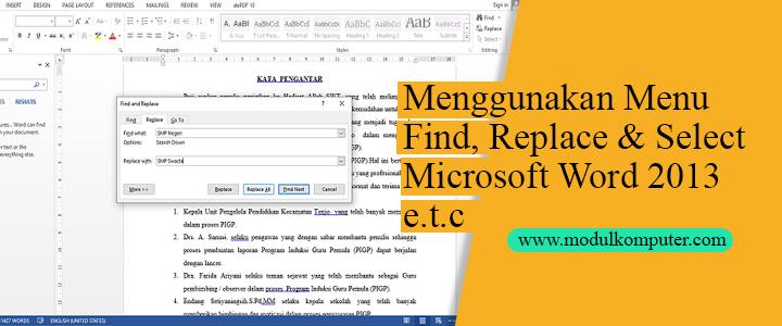 cara menggunakan menu find replace dan select di microsoft word terbaru