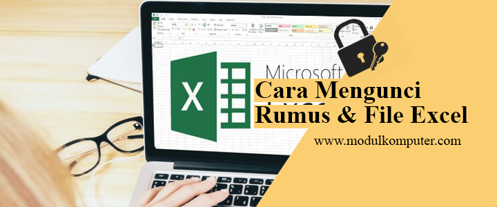 Cara Mengunci Rumus dan File Microsoft Excel