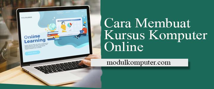 cara membuat kursus komputer online ecourse