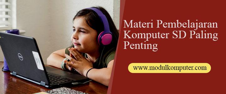 Materi Pembelajaran Komputer SD Paling Penting